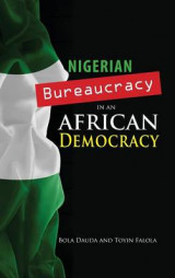 Omslag - Nigerian Bureaucracy in an African Democracy