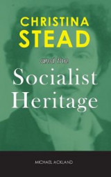 Omslag - Christina Stead and the Socialist Heritage