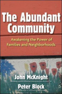 The Abundant Community av John McKnight og Peter Block (Innbundet)
