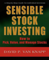 Sensible Stock Investing av David Van Knapp (Heftet)