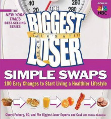 The Biggest Loser Simple Swaps av Cheryl Forberg (Heftet)