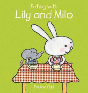 Eating with Lily and Milo av Pauline Oud (Innbundet)