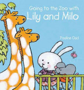 Going to the Zoo with Lily and Milo av Pauline Oud (Innbundet)