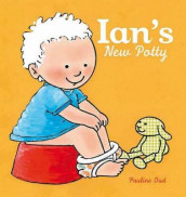 Ian's New Potty av Pauline Oud (Innbundet)