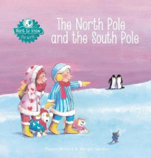 The North Pole and the South Pole av Pierre Winters (Innbundet)