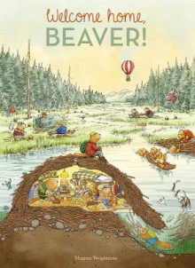 Welcome Home, Beaver av Magnus Weightman (Innbundet)