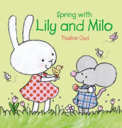 Spring with Lily and Milo av Pauline Oud (Innbundet)