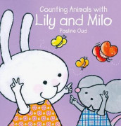 Counting animals with Lily and Milo av Pauline Oud (Innbundet)