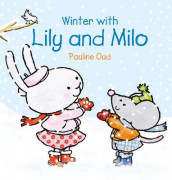 Winter with Lily & Milo av Pauline Oud (Innbundet)