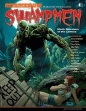 Swampmen: Muck-Monsters of the Comics av Jon B. Cooke og Alan Moore (Heftet)