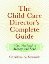 Omslag - The Child Care Director's Complete Guide