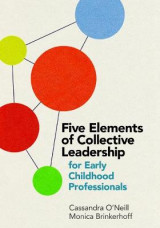 Omslag - Five Elements of Collective Leadership for Early Childhood Professionals