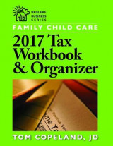 Omslag - Family Child Care 2017 Tax Workbook & Organizer