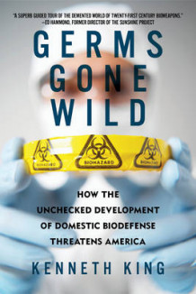 Germs Gone Wild av Kenneth King (Heftet)