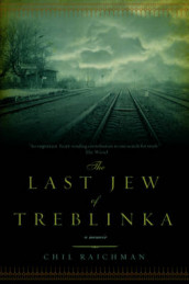 The Last Jew of Treblinka av Chil Rajchman (Heftet)