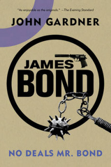James Bond: No Deals, Mr. Bond av John Gardner (Heftet)