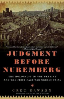 Judgment Before Nuremberg av Greg Dawson (Heftet)
