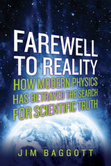 Farewell to Reality av Jim Baggott (Innbundet)
