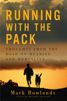 Running with the Pack av Mark Rowlands (Innbundet)
