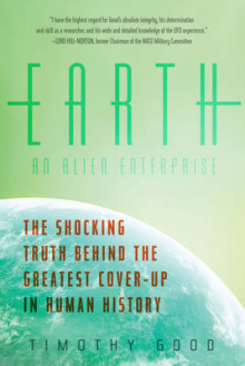 Earth: An Alien Enterprise av Timothy Good (Heftet)