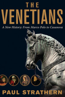 The Venetians av Paul Strathern (Heftet)