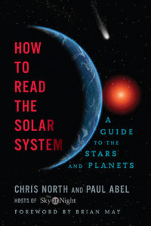 How to Read the Solar System av Paul Abel og Brian May (Innbundet)