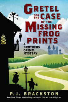 Gretel and the Case of the Missing Frog Prints av P. J. Brackston (Innbundet)