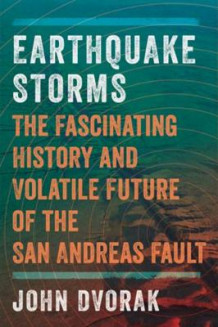 Earthquake Storms av John Dvorak (Heftet)