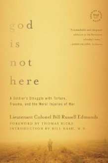 God is Not Here av Lieutenant Colonel Bill Russell Edmonds (Innbundet)