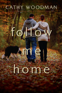 Follow Me Home av Cathy Woodman (Heftet)