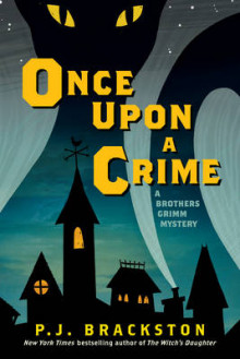 Once Upon a Crime av P. J. Brackston (Innbundet)