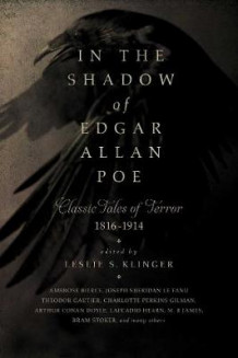 In the Shadow of Edgar Allan Poe av Leslie S. Klinger (Innbundet)
