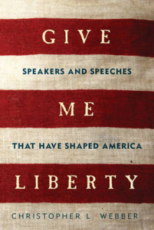 Give Me Liberty av Christopher L. Webber (Heftet)