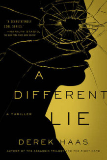 A Different Lie av Derek Haas (Innbundet)
