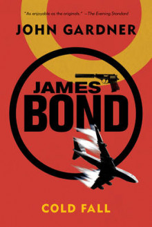 James Bond: Cold Fall av John Gardner (Heftet)
