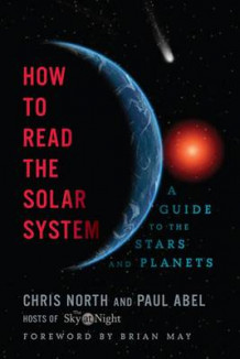 How to Read the Solar System av Paul Abel og Brian May (Heftet)