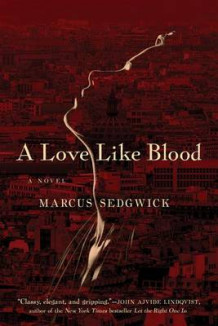 A Love Like Blood av Marcus Sedgwick (Heftet)