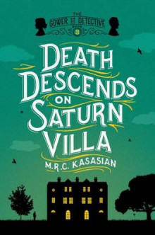 Death Descends on Saturn Villa av M. R. C. Kasasian (Innbundet)