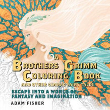 A Brothers Grimm Coloring Book and Other Classic Fairy Tales av Adam Fisher (Heftet)
