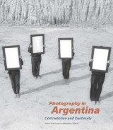 Omslag - Photography in Argentina - Contradiction and Continuity