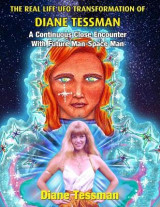 Omslag - The Real Life UFO Transformation of Diane Tessman