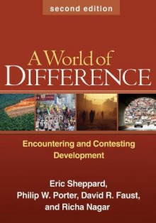 A World of Difference av Eric Sheppard, Philip W. Porter, David R. Faust og Richa Nagar (Heftet)