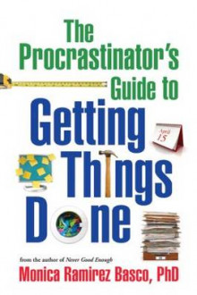 The Procrastinator's Guide to Getting Things Done av Monica Ramirez Basco (Heftet)