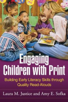 Engaging Children with Print av Laura M. Justice og Amy E. Sofka (Heftet)
