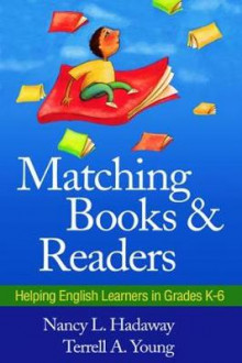Matching Books and Readers av Nancy L. Hadaway og Terrell A. Young (Heftet)