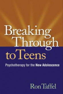 Breaking Through to Teens av Ron Taffel (Heftet)