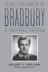 Omslag - The Collected Stories of Ray Bradbury: 1944-1945 Volume 3