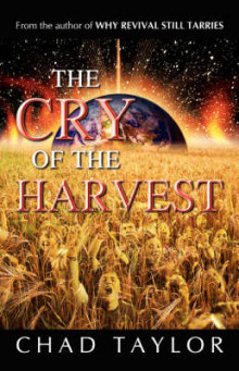 The Cry of the Harvest av Chad Taylor (Heftet)