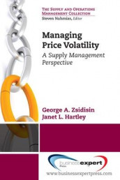 Managing Commodity Price Risk av Janet L. Hartley og George A. Zsidisin (Heftet)