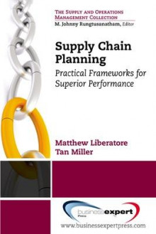 Supply Chain Planning av Tan C. Miller og Matthew J. Liberatore (Heftet)